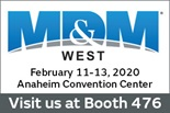 MD and M West Anaheim Convention Center Booth 476